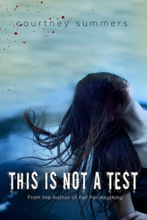 read online This is Not a Test (This is Not a Test #1)