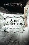 Soul Screamers Volume One (Soul Screamers, #0.5, 1, 2)