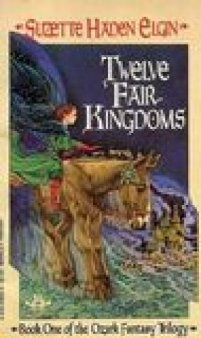 Twelve Fair Kingdoms