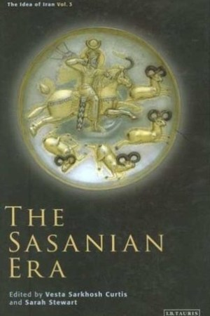 Reading books The Sasanian Era (The Idea of Iran, Volume 3)