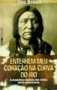 Download Enterrem meu Corao na Curva do Rio books