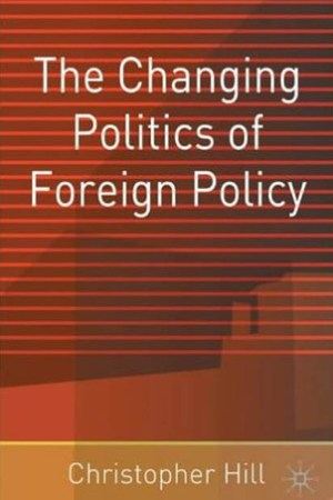 Reading books The Changing Politics of Foreign Policy