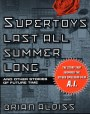 Supertoys Last All Summer Long and Other Stories of Future Time