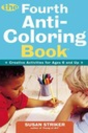 read online The Fourth Anti-Coloring Book: Creative Activities for Ages 6 and Up