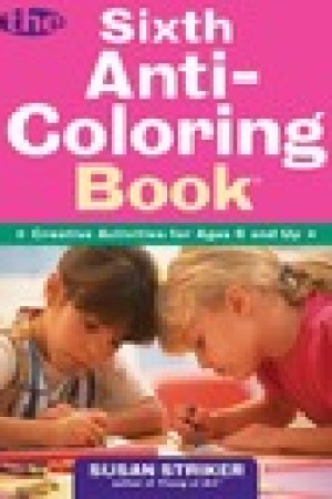 read online The Sixth Anti-Coloring Book: Creative Activities for Ages 6 and Up