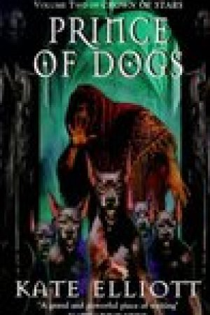read online Prince of Dogs (Crown of Stars, #2)