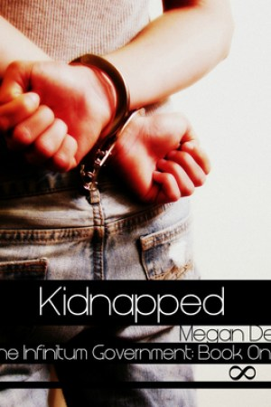 Reading books Kidnapped (The Infinitum Government, #1)