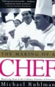 Download The Making of a Chef: Mastering Heat at the Culinary Institute of America books