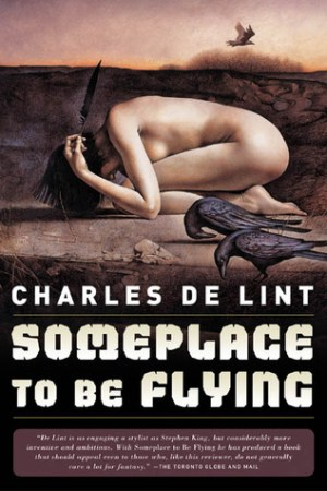 Reading books Someplace to Be Flying (Newford, #5)
