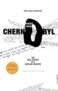 Download Voices from Chernobyl: The Oral History of a Nuclear Disaster books
