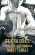 Download The Gloves: A Boxing Chronicle books
