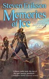 Memories of Ice (The Malazan Book of the Fallen, #3)