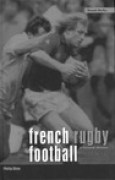 Download French Rugby Football: A Cultural History books