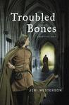 Troubled Bones (Crispin Guest, #4)