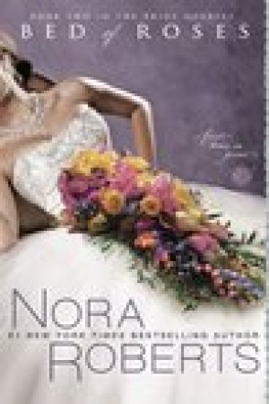 read online Bed of Roses (Bride Quartet, #2)