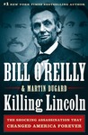 Download Killing Lincoln: The Shocking Assassination that Changed America Forever