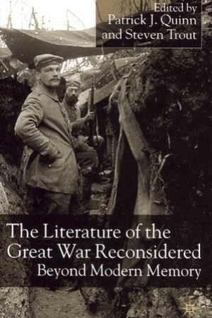 Reading books The Literature of the Great War Reconsidered: Beyond Modern Memory