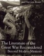 The Literature of the Great War Reconsidered: Beyond Modern Memory