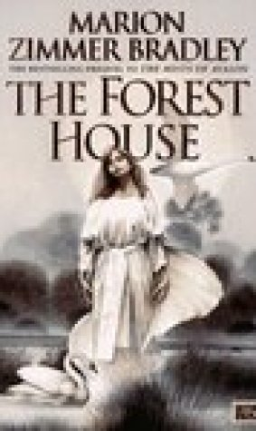 The Forest House (Avalon, #2)