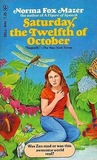 Saturday, the Twelfth of October