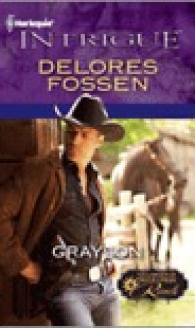 Grayson (The Lawmen of Silver Creek Ranch #1)
