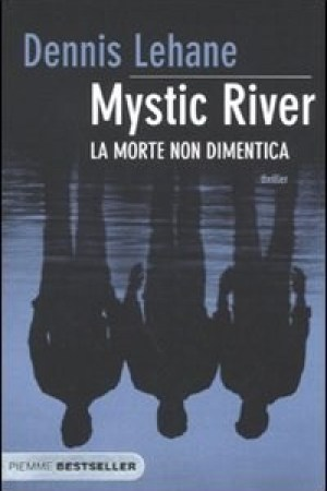 Reading books Mystic River. La morte non dimentica