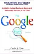 Download The Google Story: Inside the Hottest Business, Media, and Technology Success of Our Time pdf / epub books