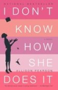Download I Don't Know How She Does It: The Life of Kate Reddy, Working Mother books