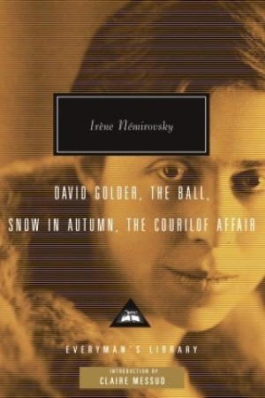 David Golder The Ball Snow in Autumn The Courilof Affair