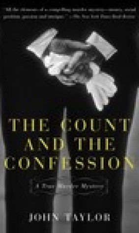 The Count and the Confession: A True Murder Mystery