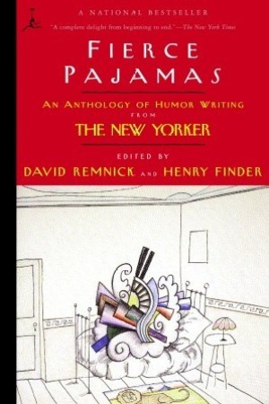 Reading books Fierce Pajamas: An Anthology of Humor Writing from The New Yorker