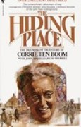 Download The Hiding Place: The Triumphant True Story of Corrie Ten Boom books