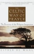 Download The Celtic Way of Prayer: The Recovery of the Religious Imagination pdf / epub books