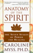 Download Anatomy of the Spirit: The Seven Stages of Power and Healing books
