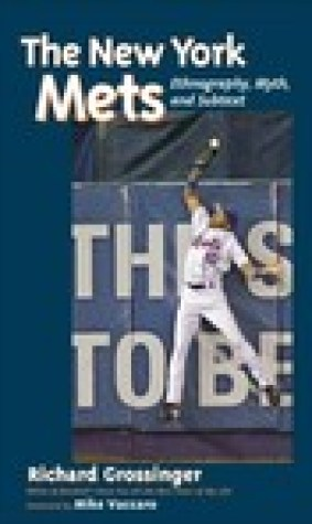 The New York Mets: Ethnography, Myth, and Subtext