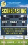 Download Scorecasting: The Hidden Influences Behind How Sports Are Played and Games Are Won books