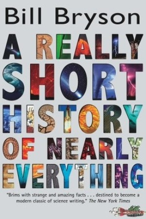 Reading books A Really Short History of Nearly Everything (Young Adult)