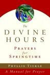 The Divine Hours: Prayers for Springtime