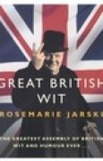 Download Great British Wit: The Greatest Assembly of British Wit and Humour Ever pdf / epub books