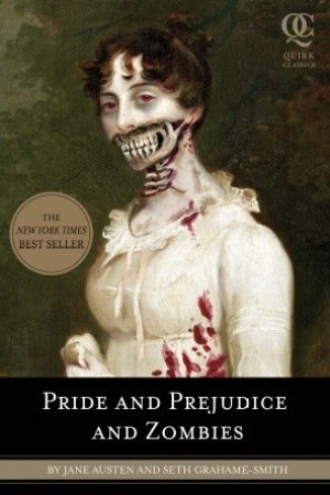 Reading books Pride and Prejudice and Zombies (Pride and Prejudice and Zombies, #1)