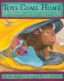 Toys Come Home: Being the Early Experiences of an Intelligent Stingray, a Brave Buffalo, and a Brand-New Someone Called Plastic (Toys, #3)