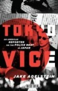 Download Tokyo Vice: An American Reporter on the Police Beat in Japan books