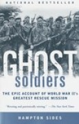 Download Ghost Soldiers: The Epic Account of World War II's Greatest Rescue Mission pdf / epub books
