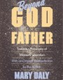 Beyond God the Father: Toward a Philosophy of Women's Liberation