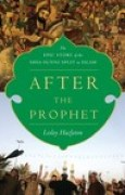Download After the Prophet: The Epic Story of the Shia-Sunni Split in Islam books