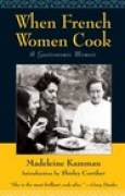 Download When French Women Cook: A Gastronomic Memoir books