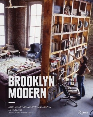 Brooklyn Modern: Architecture, Interiors & Design