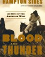 Blood and Thunder: An Epic of the American West