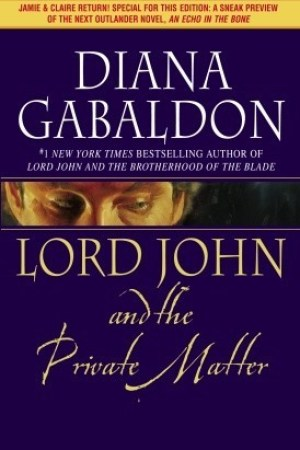 Reading books Lord John and the Private Matter (Lord John Grey, #1)
