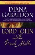 Download Lord John and the Private Matter (Lord John Grey, #1) books